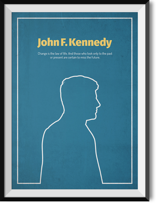 "Kennedy ""Change"" quote poster"