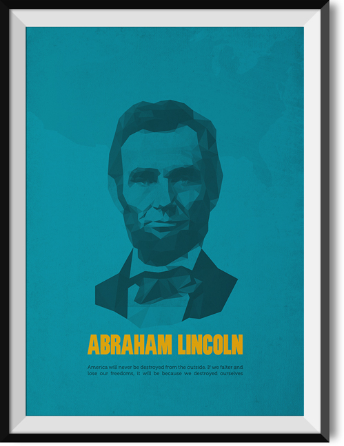 "Lincoln ""Destroyed"" quote poster"