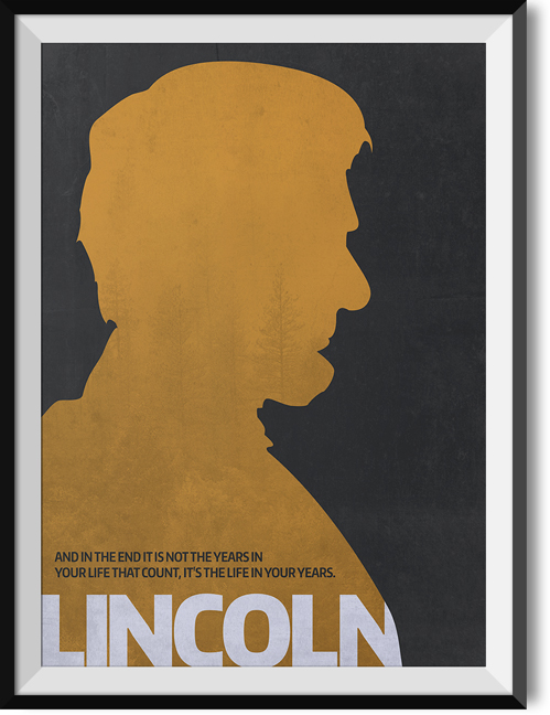 "Lincoln ""Years"" quote poster"