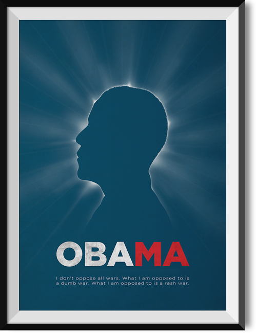 "Obama ""War"" quote poster"