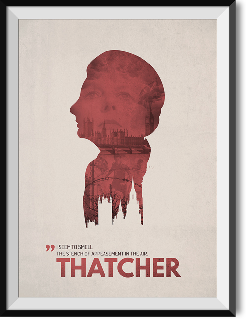 "Thatcher ""Appeasement"" quote poster"