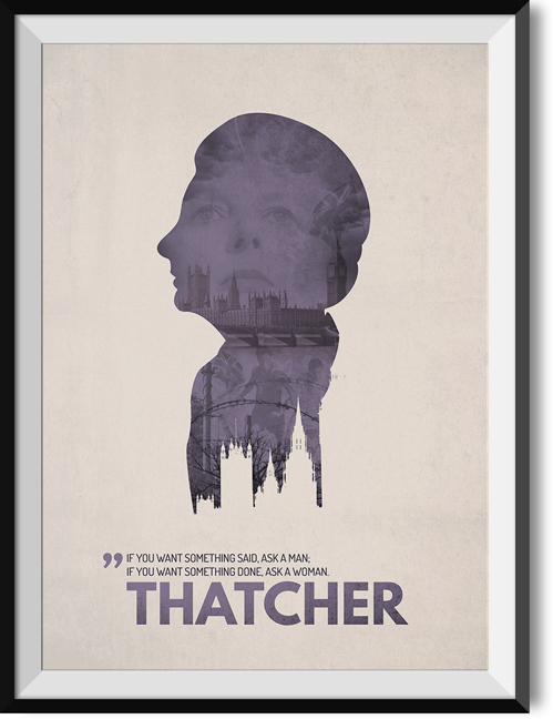 "Thatcher ""Ask a woman"" quote poster"