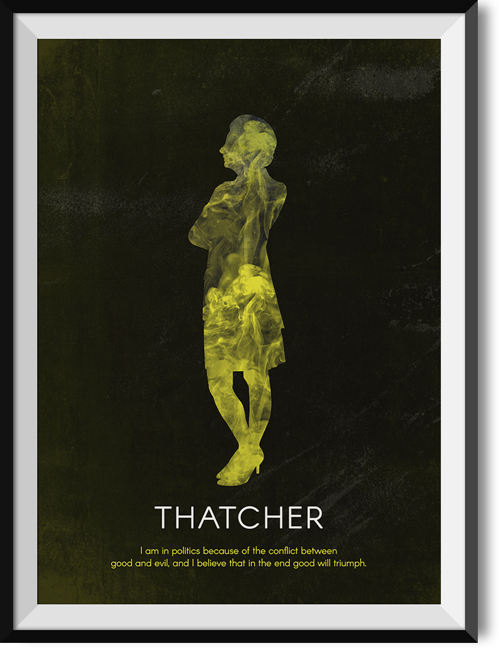 "Thatcher ""Good and evil"" quote poster"