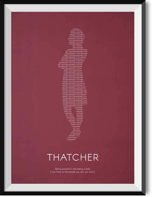 "Thatcher ""Lady"" quote poster"