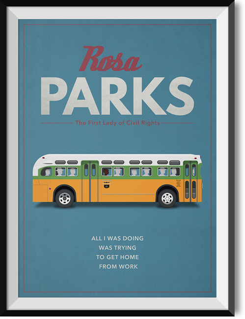 "Rosa Parks ""Home from work"" quote poster"